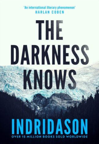 The Darkness Knows-Arnaldur Indridason