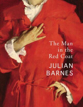 The Man In The Red Coat-Julian Barnes