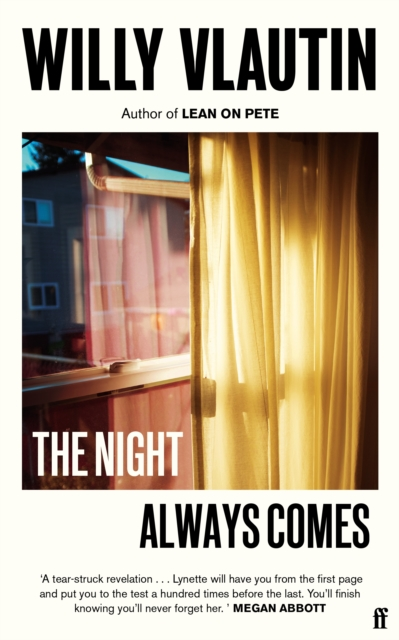The Night Always Comes-Willy Vlautin
