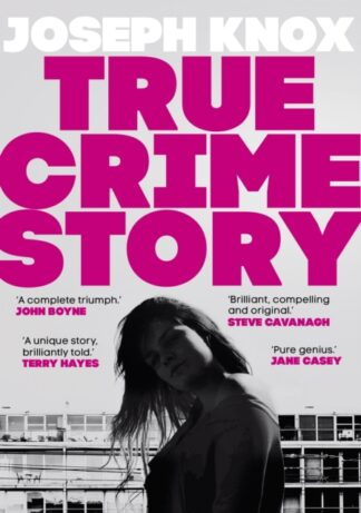 True Crime Story-Joseph Knox