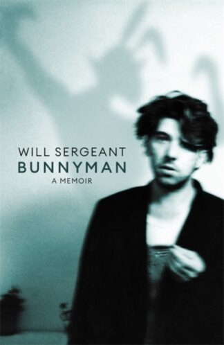 Bunnyman-Will Sergeant
