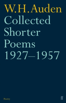 Collected shorter Poems-W H Auden