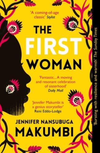 The First WomanJennifer Nansubuga Makumbi
