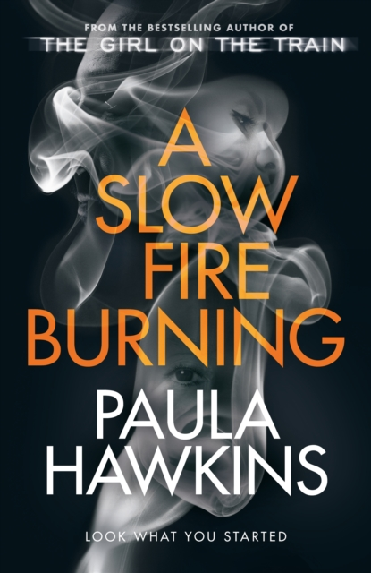 A Slow Fire Burning-Paula Hawkins
