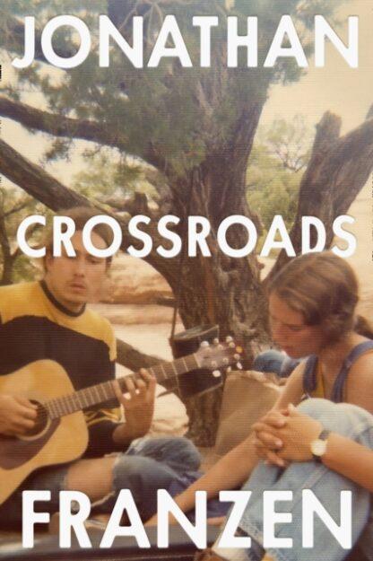 Crossroads-Jonathan Franzen