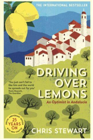 Driving Over Lemons-Chris Stewart