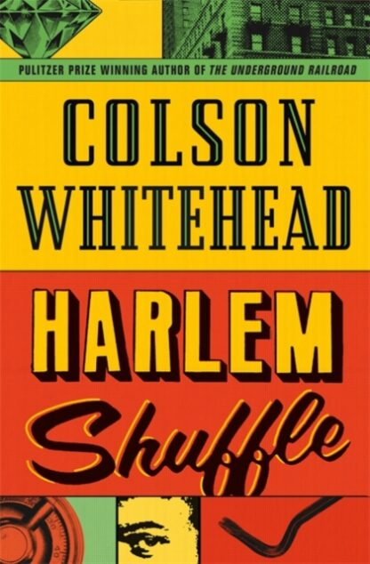 Harlem Shuffle-Colson Whitehead