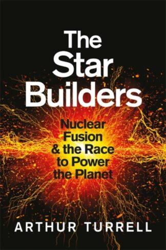 The Star Builders-Arthur Turrell