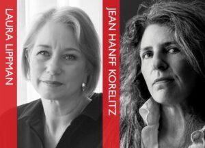 TALKS ACROSS THE POND: Laura Lippman & Jean Hanff Korelitz