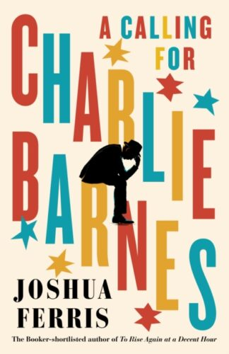 A Calling For Charlie Barnes-Joshua Ferris