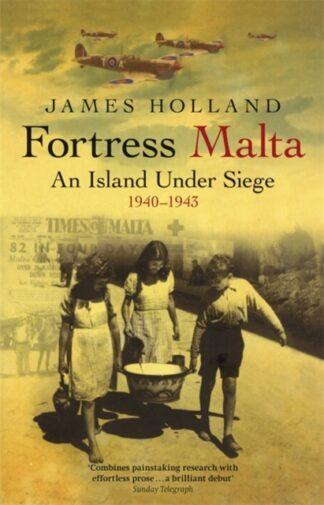 Fortress Malta-James Holland