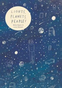 Lights, People, Planets-Molly Naylor, Lizzy Stewart