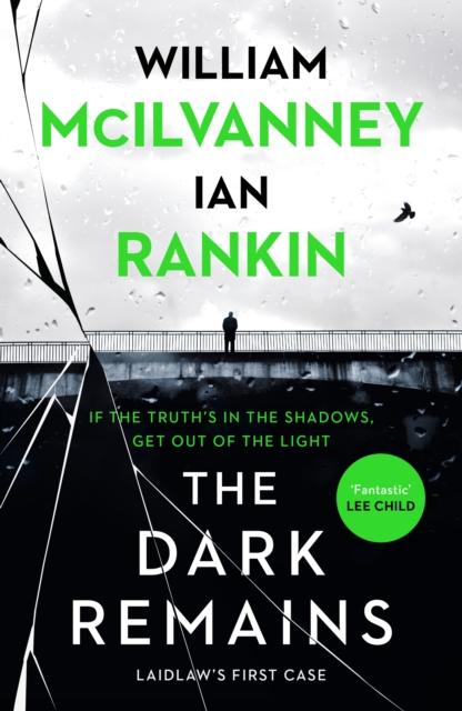 The Dark Remains-William Macilvanney Ian Rankin