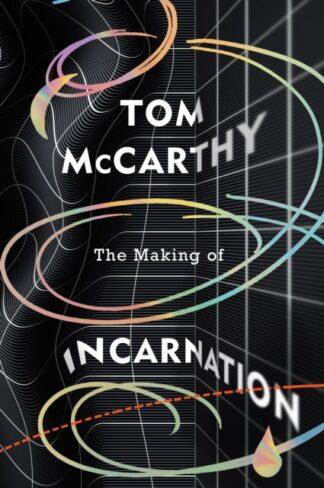The Making Of Incarnation-Tom McCarthy