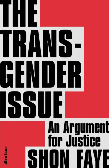 The Transgender Issue-Shon Faye