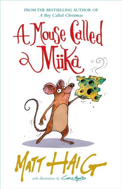 A Mouse Called Mika-Matt haig