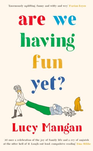 Are We Having Fun Yet - Lucy Mangan