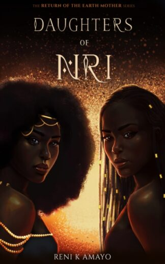 Daughters of Nri - Rene K Amayo