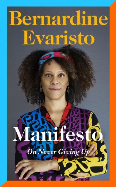Manifesto - Bernadine Evaristo