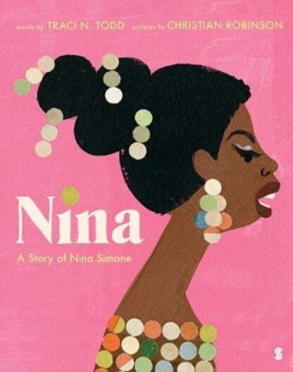 Nina - Traci N. Todd, Christian Robinson