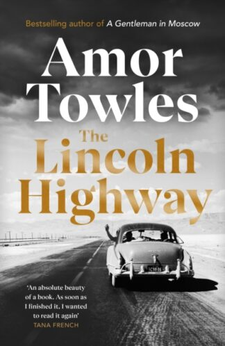 The Lincoln Highway-Amor Towles