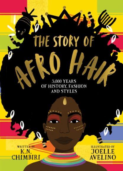 The Story of Afro Hair -K.N. Chimbiri